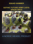 Squad-Hammer Gothic Future army list: Space Orcs
