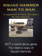 Squad Hammer Man to Man