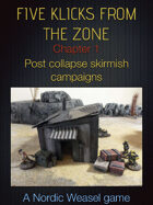 Five Klicks From the Zone Chapter 1