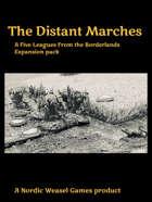 The Distant Marches. Five Leagues campaign expansion