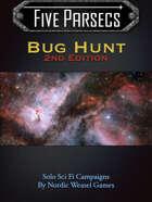 Five Parsecs Bug Hunt