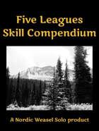 Five Leagues Skill Compendium