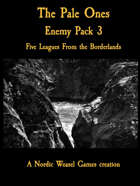 The Pale Ones. Five Leagues Enemy Pack 3