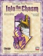 (Adventure) Into the Chasm