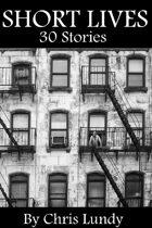 Short Lives: 30 Stories