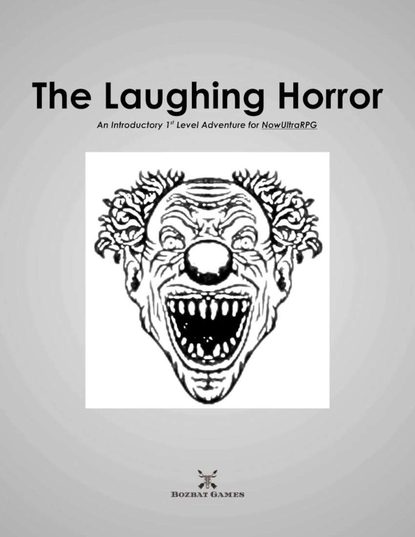 The Laughing Horror - A NowUltraRPG Adventure