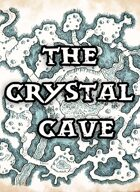 The Crystal Cave