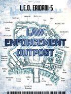 Law Enforcement Outpost