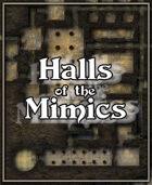 Halls of the Mimics