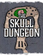 The Skull Dungeon