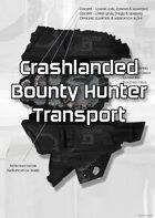 Crashlanded Bounty Hunter Transport