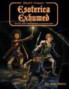 Esoterica Exhumed