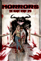 Horrors: The Scary Story RPG