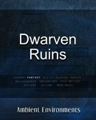 Dwarven Ruins  - from the RPG & TableTop Audio Experts