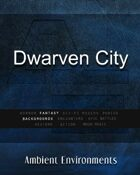 Dwarven City  - from the RPG & TableTop Audio Experts