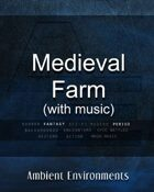 Medieval Farm (with music)   - from the RPG & TableTop Audio Experts