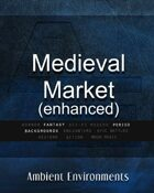 Medieval Market (enhanced version)   - from the RPG & TableTop Audio Experts