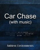 Car Chase (with music)  - from the RPG & TableTop Audio Experts