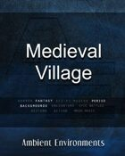 Medieval Village   - from the RPG & TableTop Audio Experts
