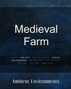 Medieval Farm   - from the RPG & TableTop Audio Experts