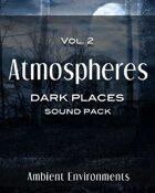 Atmospheres Vol.2: Dark Places [BUNDLE]
