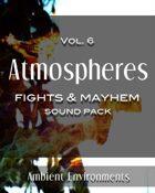 Atmospheres Vol.6: Fights & Mayhem [BUNDLE]