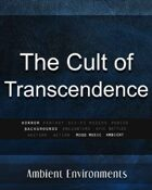 The Cult of Transcendence - from the RPG & TableTop Audio Experts