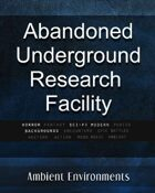 Abandoned Underground Research Facility - from the RPG & TableTop Audio Experts