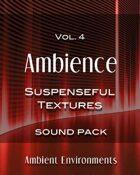 Ambience Vol.4: Suspenseful Textures [BUNDLE]