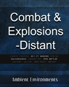 Combat and Explosions Distant - from the RPG & TableTop Audio Experts