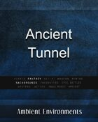 Ancient Tunnel - from the RPG & TableTop Audio Experts