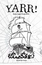 Yarr! The Rules Light Pirate RPG