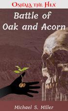 Battle of Oak and Acorn