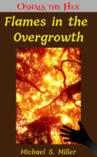 Flames in the Overgrowth