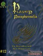 Player Paraphernalia #12  The Witch Hunter II