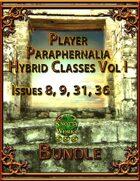 Player Paraphernalia Hybrid Classes Vol I [BUNDLE]