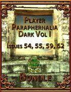 Player Paraphernalia Dark Vol I [BUNDLE]