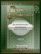 Player Paraphernalia #103 Re-envisioning Leadership, Born to Follow