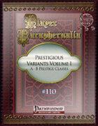 Player Paraphernalia #110 Prestigious Variants Volume I, A-B Prestige Classes