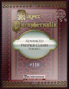 Player Paraphernalia #118 Advanced Prestige Classes, Volume I