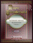 Player Paraphernalia #119 Alternate Abyssal Bloodlines, Volume I