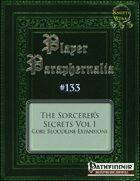 Player Paraphernalia #133 The Sorcerer's Secrets Vol I, Core Bloodline Expansions