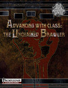 Advancing with Class: The Unchained Brawler