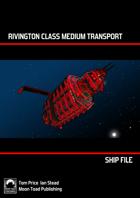 Ship File Rivington Class Medium Transport