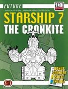 Future: Starship 7 -- The Cronkite