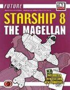 Future: Starship 8 -- The Magellan