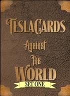 TeslaCards Against The World Set 1