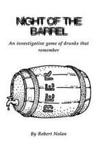 Night of the Barrel