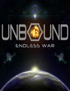 Unbound:Endless War(ES)