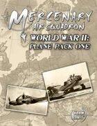 Mercenary Air Squadron World War II: Plane Pack 1